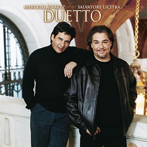 Marcelo Alvarez & Salvatore Licitra