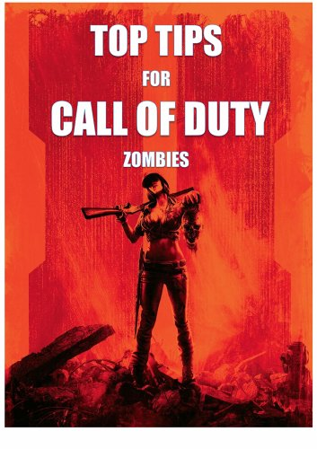 Top Tips for Call of Duty: Zombies (English Edition)