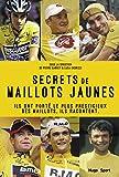 Secrets de maillots jaunes (French Edition)