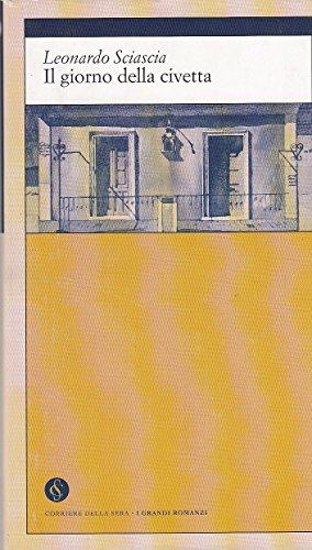 L- IL GIORNO DELLA CIVETTA - SCIASCIA- CORRIERE DELLA SERA--- 2002 - CS - ZCS218