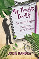 My Thoughts Exactly: By Darcy Diggins, Middle School Biospychologist (Darcy Diggins and Grandma Earlene)