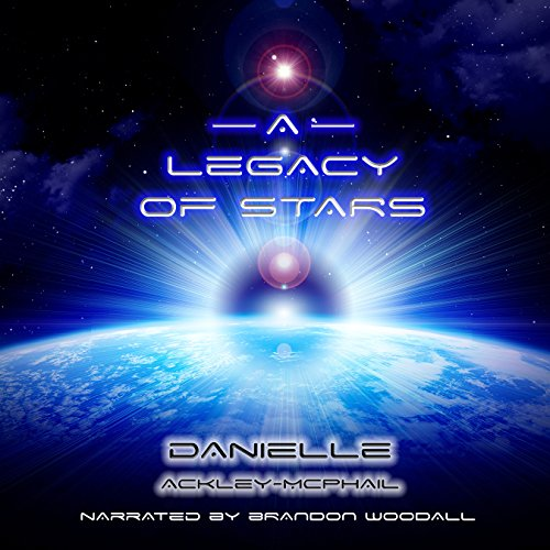 A Legacy of Stars audiobook cover art