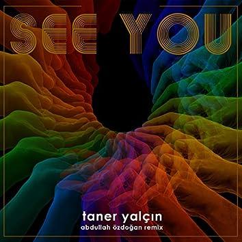 See You (Abdullah Özdoğan Remix)