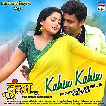 "Kahin Kahin (From ""Kumbh"")"
