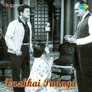 Vazhkai Padagu (Original Motion Picture Soundtrack)