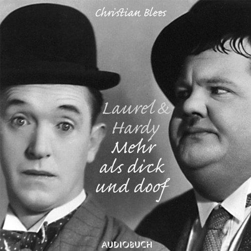 Laurel und Hardy. Mehr als nur dick und doof Titelbild