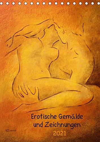 Erotische Gemälde und Zeichnungen 2021 (Tischkalender 2021 DIN A5 hoch)
