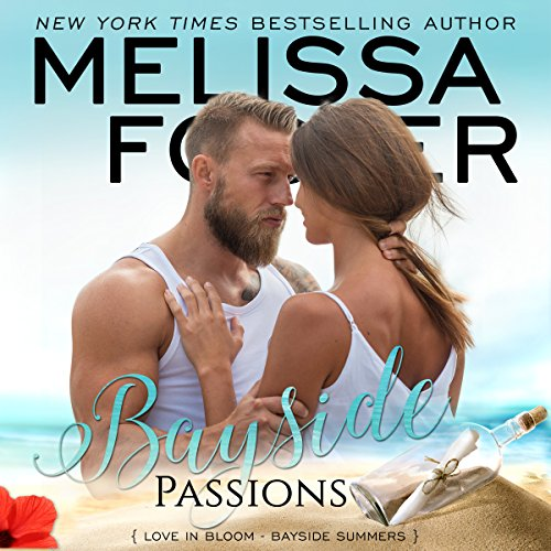 Bayside Passions     Bayside Summers, Book 2              By:                                                                                                                                 Melissa Foster                               Narrated by:                                                                                                                                 B.J. Harrison                      Length: 10 hrs and 39 mins     17 ratings     Overall 4.8