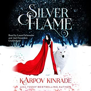 Silver Flame     Vampire Girl, Book 3              By:                                                                                                                                 Karpov Kinrade                               Narrated by:                                                                                                                                 Joel Froomkin,                                                                                        Laurel Schroeder                      Length: 6 hrs and 55 mins     9 ratings     Overall 4.9