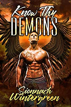 Know Thy Demons (Love Songs for Lost Worlds Book 1) by [Sionnach Wintergreen ]