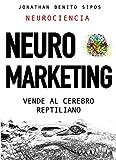 Neuromarketing: Vende al cerebro reptiliano