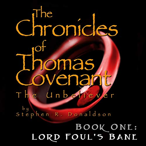 Lord Foul's Bane: The Chronicles of Thomas Covenant the Unbeliever, Book 1