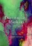 Discourse Markers: An Enunciative Approach