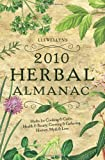 Llewellyn's 2010 Herbal Almanac (Annuals - Herbal Almanac)