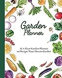 Garden Planner - A 5-Year Garden Planner to Design Your Dream Garden: 2021-2025...