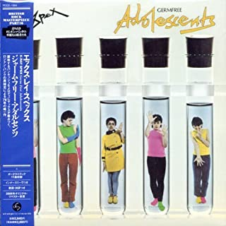 Germ Free Adolescents by X-Ray Spex (2006-10-25)