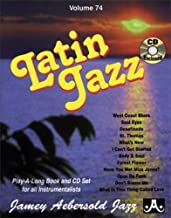 Jamey Aebersold Jazz -- Latin Jazz, Vol 74: Book & CD (Jazz Play-A-Long for All Instrumentalists)