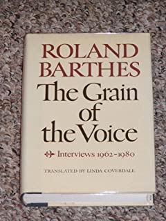 The Grain of the Voice: Interviews 1962-1980 (English and French Edition)