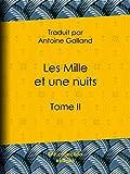 Les Mille et une nuits - Tome II - Format Kindle - 4,49 €