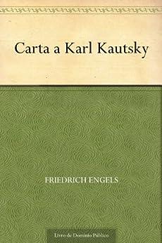 Carta a Karl Kautsky por [Friedrich Engels, UTL]