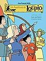 Les Aventures de Loupio, Tome 11 : Les archers et autres récits par Kieffer
