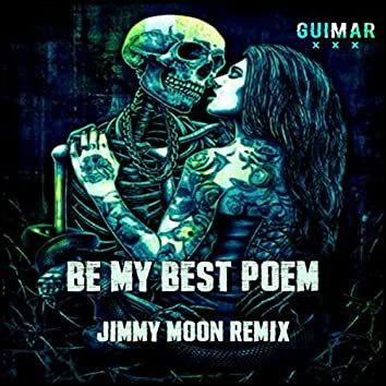 Be My Best Poem (Jimmy Moon Remix) (Radio Edit)