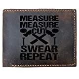 Lobsteray Measure Cut Swear Repeat Funny Quote Custom Laser Engraved Leather Bifold Wallet