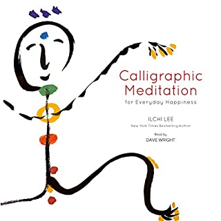 Calligraphic Meditation for Everyday Happiness audiobook cover art