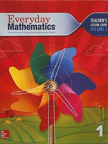 Everyday Mathematics. The University of Chicago School Mathematics Project. Grade 1. Teachers Lesson Guide, Volume 2. Common Core. 9780021383658, 0021383650.