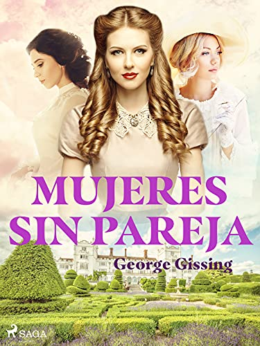 Mujeres sin pareja de George Gissing