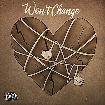 Won't Change