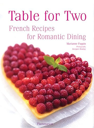 Table for Two: French Recipes for Romantic Dining
