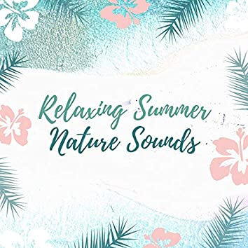 Relaxing Summer Nature Sounds: Tropical Island Paradise Music
