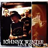Live in NYC '97 - ohnny Winter