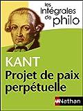 Intégrales de Philo - KANT, Projet de paix perpétuelle (INTEGRALES) - Format Kindle - 4,99 €