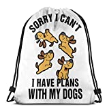 asdew987 Drawstring Pocket Sorry I Can't I Have Plans with My Dogs Unisex Drawstring Bag String Backpack Outdoor Sackpack