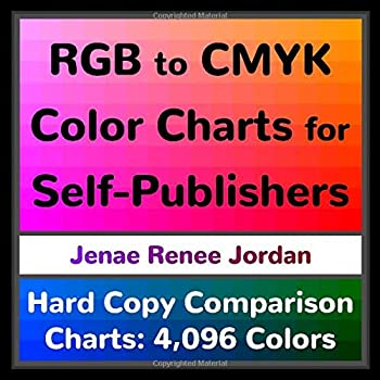 RGB to CMYK Color Charts for Self-Publishers  Hard Copy Comparison Charts  4,096 Colors