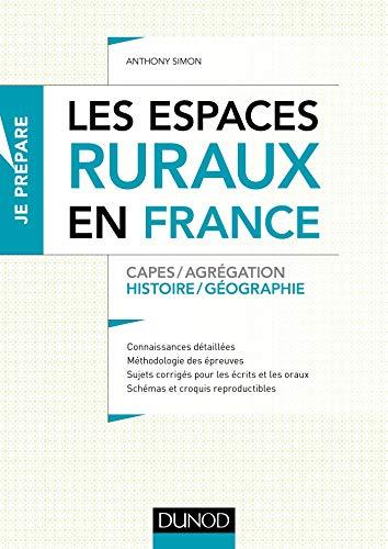 Les espaces ruraux en France - Capes et Agrégation - Histoire-Géographie: Capes et Agrégation - Histoire-Géographie