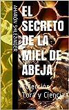 El Secreto de la Miel de Abeja: Colección Torá y Ciencia