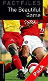 Oxford Bookworms Library Factfiles: Level 2:: The Beautiful Game audio CD pack