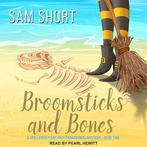 Broomsticks and Bones audiobook cover art