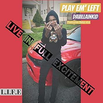 Play Em' Left