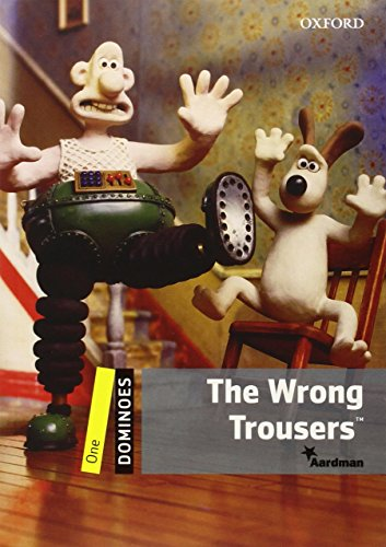 Dominoes: One: The Wrong Trousers™: Reader 6. Schuljahr, Stufe 1