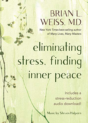 Eliminating Stress, Finding Inner Peace (English Edition)