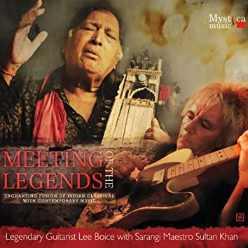 Meeting of the Legends - Enchanting Fusion of Indian Classical with Contemporary Music