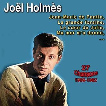 Joël holmès ((27 Chansons 1959-1962))