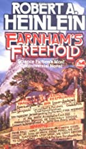 Farnham's Freehold by Robert A. Heinlein (1994-02-01)