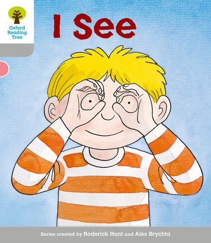 Oxford Reading Tree: Level 1: More First Words: I Seeの詳細を見る