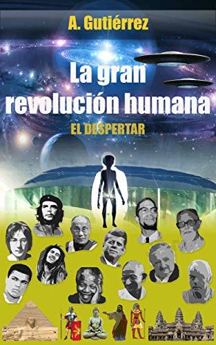 La gran revolución humana: El despertar