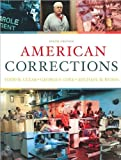 Todd R. Clear,George F. Cole ,Michael D. Reisig'sAmerican Corrections [Hardcover](2010)